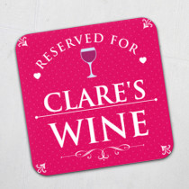 Personalised Reserved For Wine Coaster