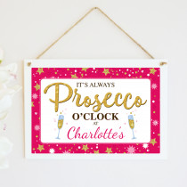 Personalised Prosecco O'Clock Hanging Plaque