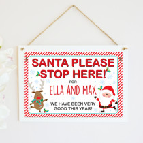 Santa Stop Here Very Good - Hanging Plaque