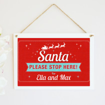 Santa Stop Here - Hanging Plaque