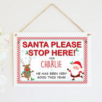 Santa Stop Here He - Hanging Plaque