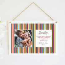 Personalised Brother Photo Hanging Plaque