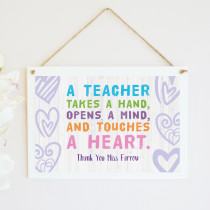 Personalised A Teacher Touches a Heart - Hanging Plaque