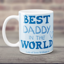 Personalised Best Daddy In The World Mug