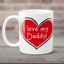 Personalised I Love My Daddy Mug