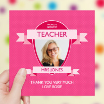 Personalised World's Greatest Teacher Pink - Luxury Greeting Card