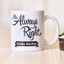 Mr Always Right - Mug