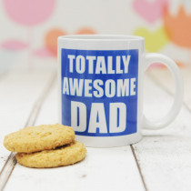 Totally Awesome Dad - Ceramic Mug