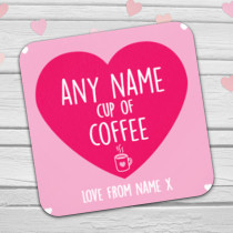 Personalised Cup Of Coffee Coaster