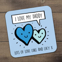 Personalised Love My Daddy Coaster