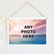 Personalised Photo Hanging Plaque With Text - One Photo Upload