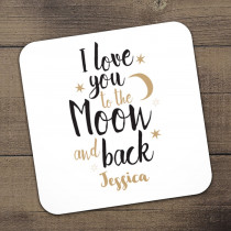 Personalised I Love You To The Moon And Back Coaster