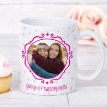 Personalised Queen Of Awesomeness Photo Mug