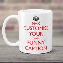 Personalised Keep Calm Any Colour Mug