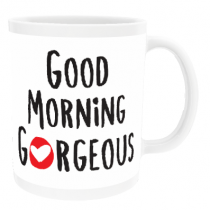 Personalised Good Morning Gorgeous - Mug