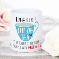 Personalised Life Is Like A Cup of Tea Mug