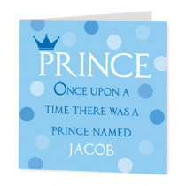 Once Upon A Prince - Luxury Greeting Card