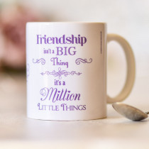 Personalised Friendship Is A Million Little Things Mug