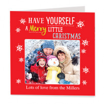 Have Yourself A Merry Little Christmas with Photo Upload - Luxury Greeting Card