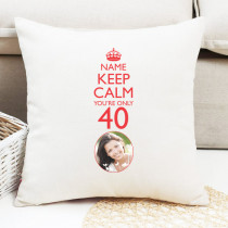Keep Calm You're Only... with Photo Upload - Personalised Cushion