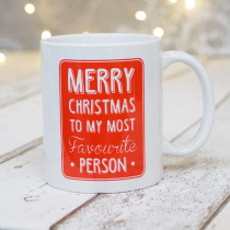 Merry Christmas Favourite Person - Mug