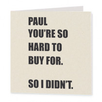 Not Hard To Buy For Non Photo - Luxury Greeting Card