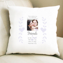 Personalised Sentimental Friends Are Like Angels Photo Cushion