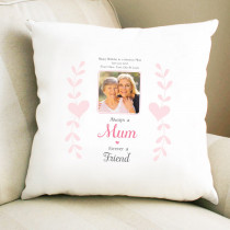 Personalised Sentimental Mum Forever A Friend Photo Cushion