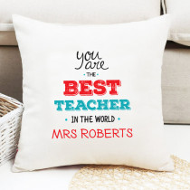 Teacher Best In The World - Cushion