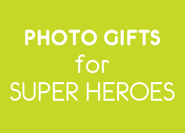 Photo Gifts for Super Heroes